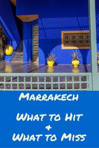 Pinterest - What to See & What to Miss in Marrakech
