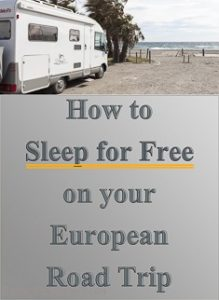 Pinterest - How to Sleep for Free on your European Road Trip