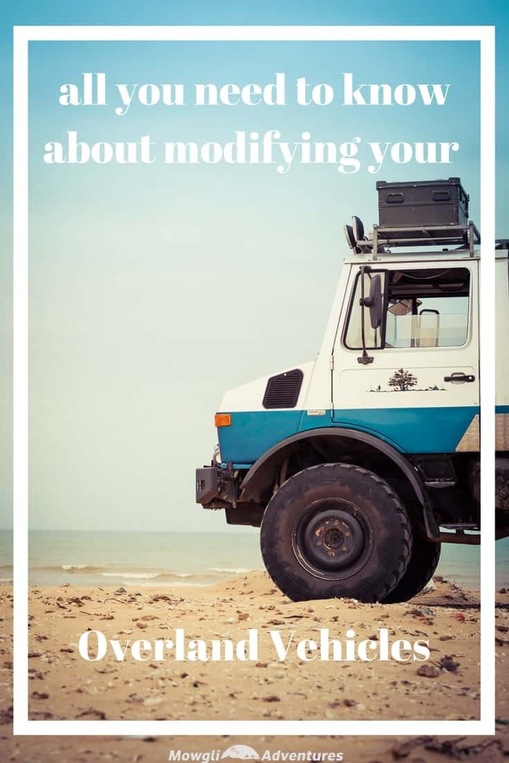 overland vehicle modifications - Want to modify your vehicle for overland travel but don't know where to start? Here is the best advice you can get for your overland vehicle modifications. #Overland #Travel #Vehicle #OffRoadDriving Click this link to read the full advice http://mowgli-adventures.com/overland-vehicle-modifications-the-best-advice-you-can-get/