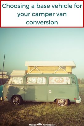 This guide on how to choose a base vehicle for your camper van conversion will help you start your build with the right van for you. Read the full article here: //mowgli-adventures.com/how-to-choose-a-base-vehicle-for-your-camper-van-conversion #VanLife #CamperConversion