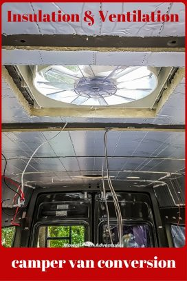 Camper van insulation and ventilation - the essential guide