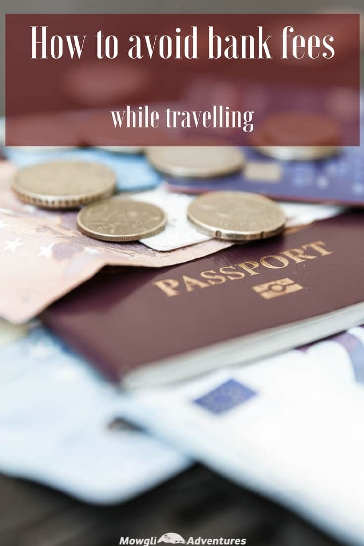 All you need to know about how to avoid bank fees while travelling. Don't line the pockets of the bankers with this simple guide. #TravelTips #TravelMoney Read the full article here: //mowgli-adventures.com/how-to-avoid-bank-fees-while-travelling/