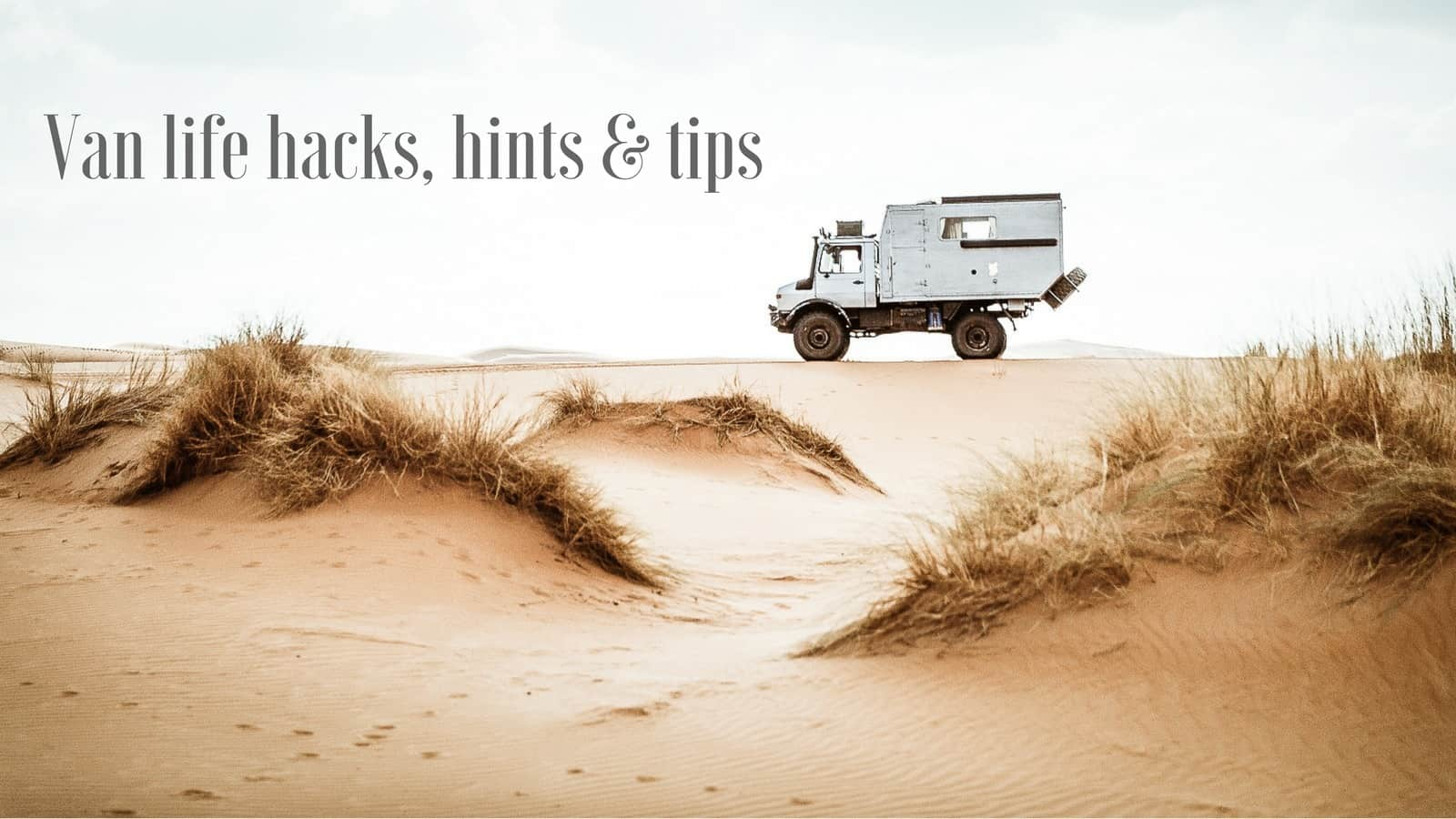 Mowgli Adventures Travel Resources Van life hacks, hints & tips