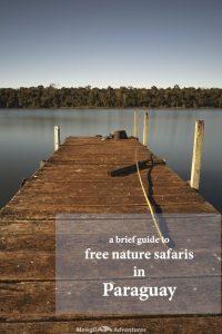 Free nature safaris in paraguay