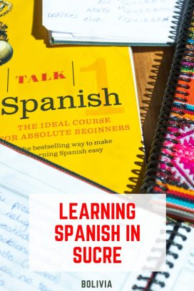 Learning Spanish in Sucre Bolivia on Pinterest
