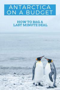 Antarctica on a budget on Pinterest