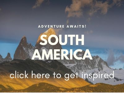 South America adventure travel
