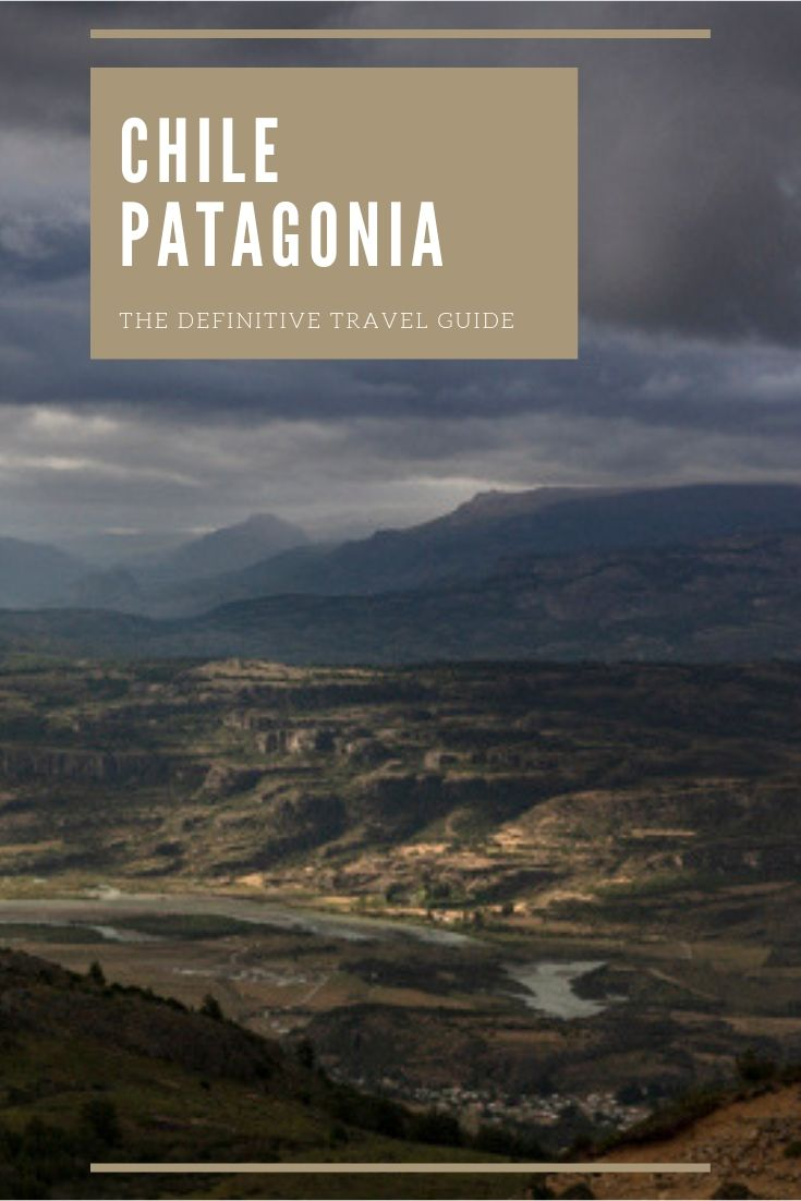Patagonia Chile - where the jagged peaks of the Andes fall into deep fjords with melting glaciers. Here's the only travel guide you need.