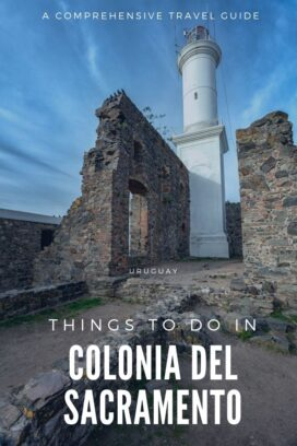The pretty UNESCO town of Colonia del Sacramento, Uruguay makes for a perfect day trip. Use our guide for things to do & places to stay.