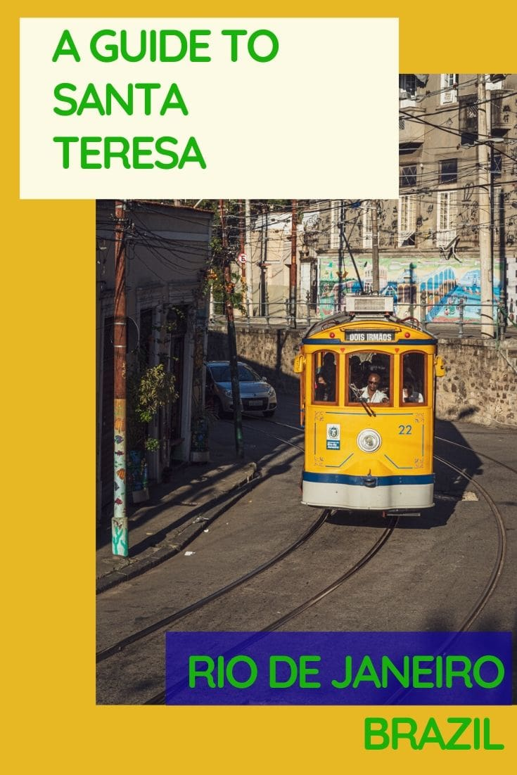 Looking for inspiration on the best things to do in Santa Teresa, Rio de Janeiro? Then you've come to the right place. Our brief guide has loads of insights into things to do in Rio's Bohemian neighbourhood plus information on where to eat, stay and how to get there. #SouthAmerica #RiodeJaneiro #Travel #Brazil