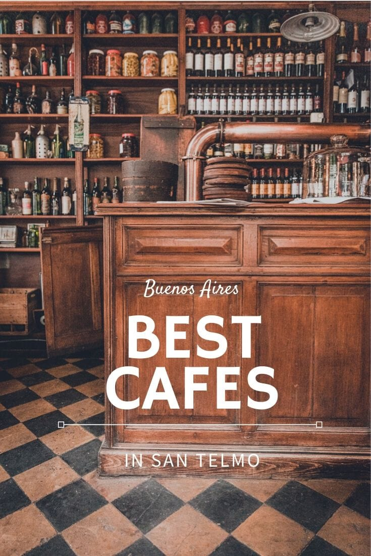 Best cafes in San Telmo Buenos Aires on Pinterest