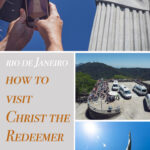 A guide to visiting Christ the Redeemer in Rio de Janeiro