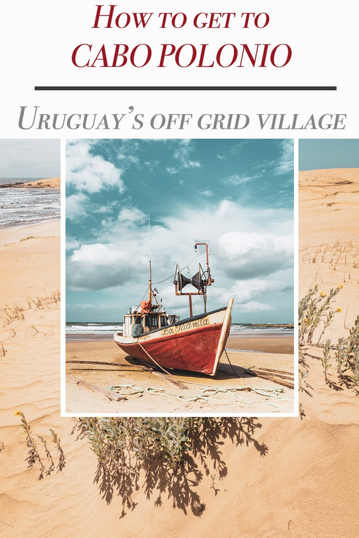A travel guide to Cabo Polonio in Uruguay