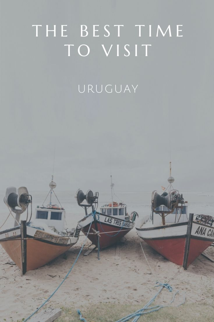 Pin image for the best time to visit Uruguay