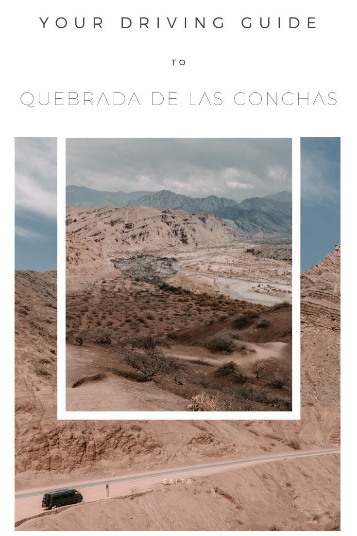 Definitive guide to visiting Quebrada de las Conchas