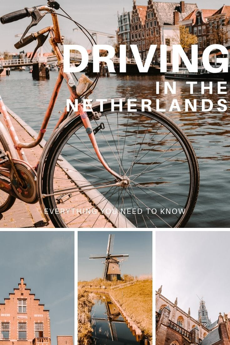 Everything you need to know about driving in Netherlands
