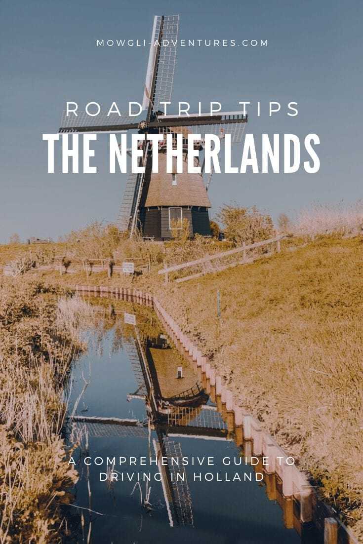 Everything you need to know about driving in Netherlands as a tourist