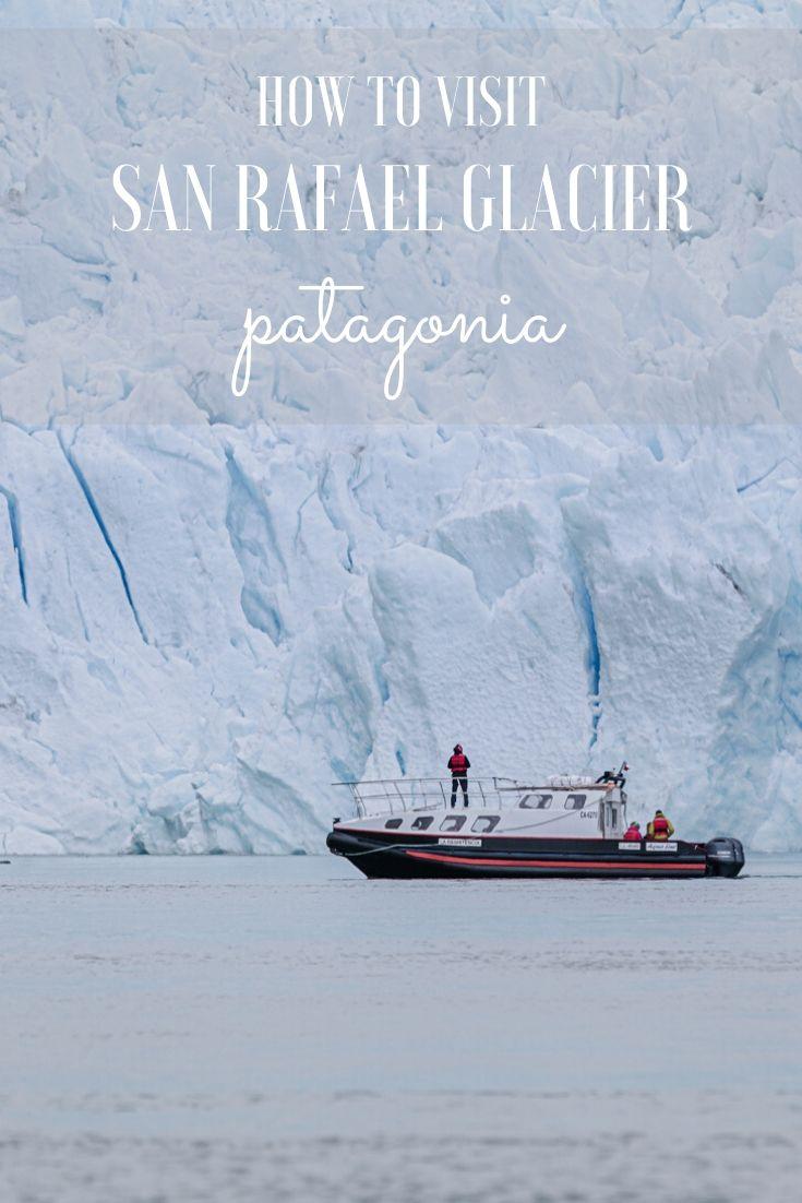 Visiting San Rafael Glacier & Laguna in Chilean Patagonia