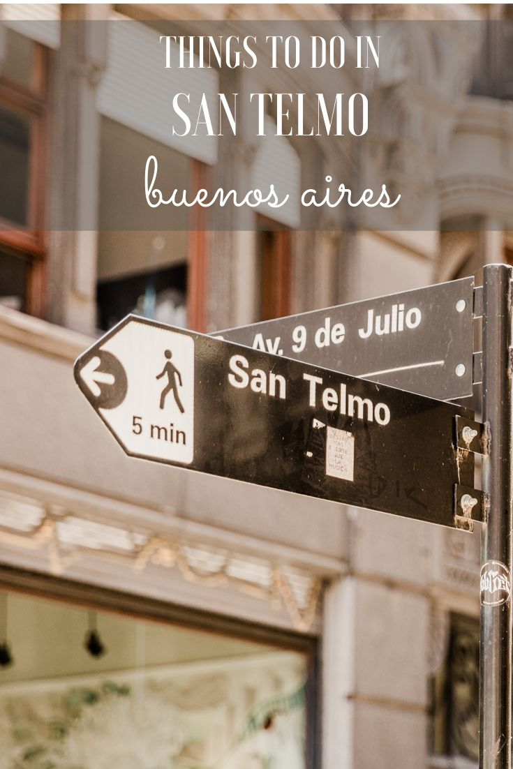 San Telmo Buenos Aires travel guide