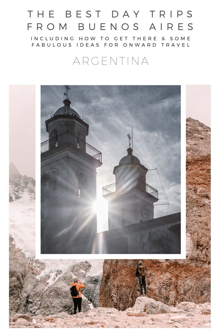 Day trips from Buenos Aires on Pinterest