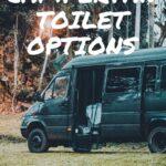 Best campervan toilet options for living in a van