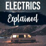 Campervan electrics explained _ Mowgli Adventures