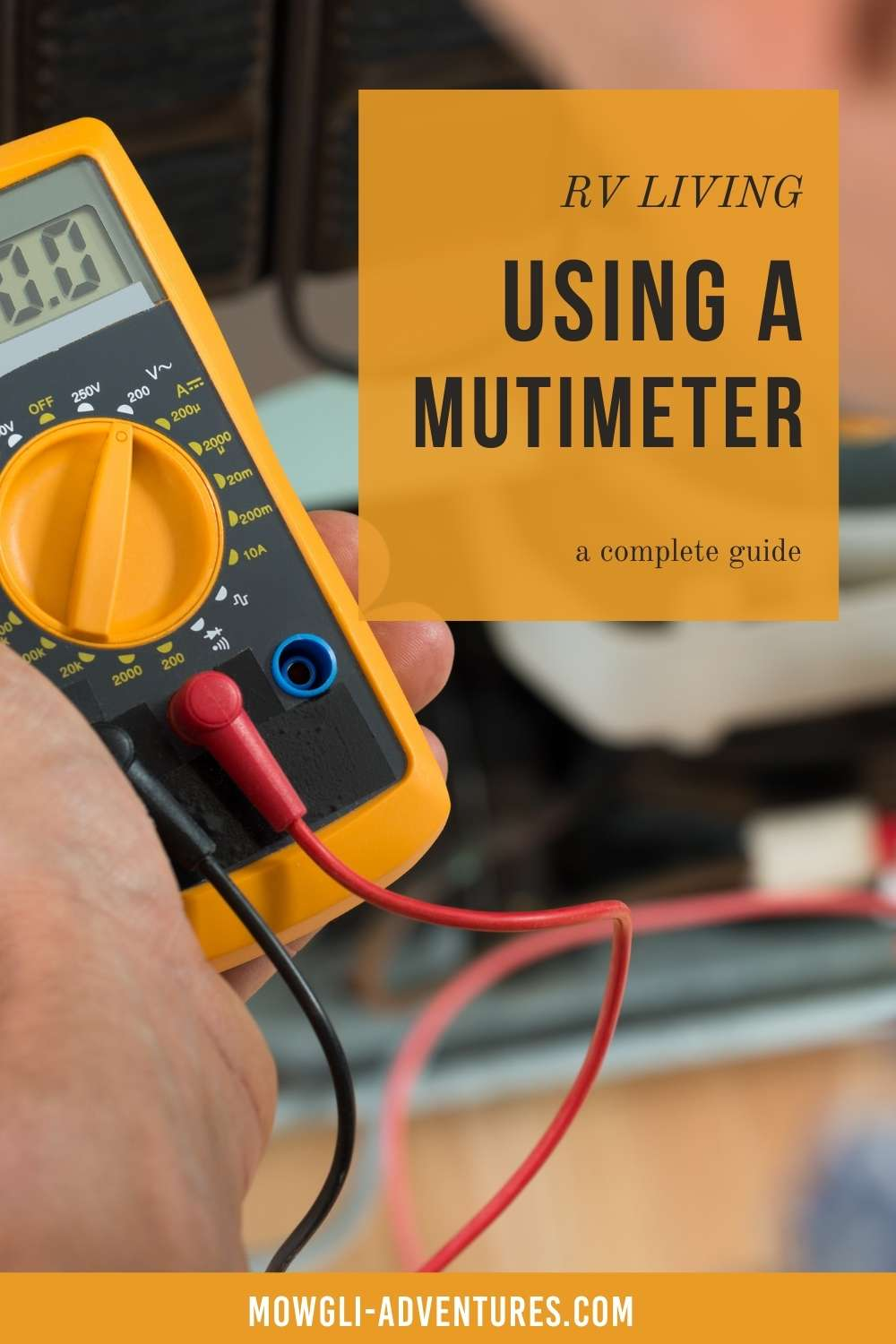 How every RVer can use a Multimeter