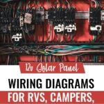 12v Solar Panel Wiring Diagrams for RVs, Campers, Van's & Caravans