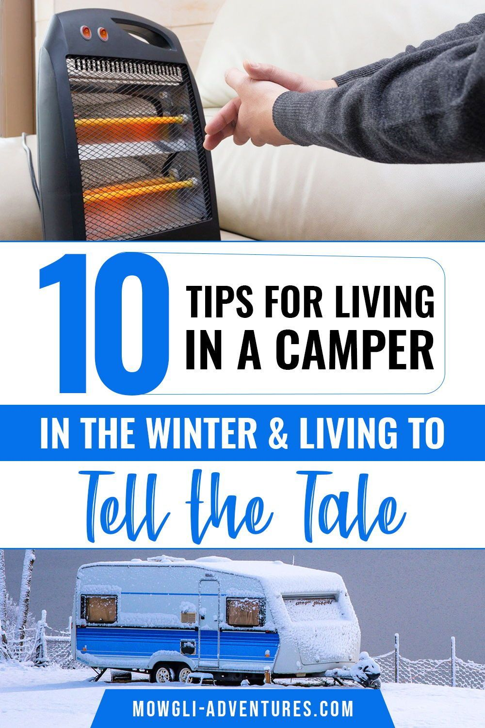 10 Tips for Living in a Camper in the Winter & Living to Tell the Tale