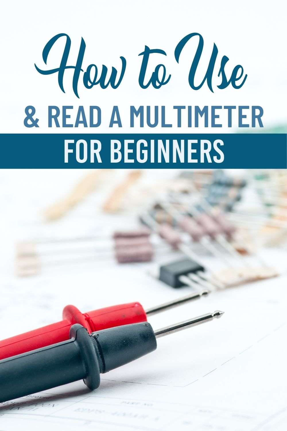 How to Use & Read a Multimeter for Beginners pin image