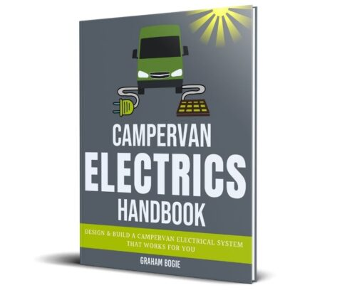 Campervan Electrics Handbook - Campervan Conversions & Van Living