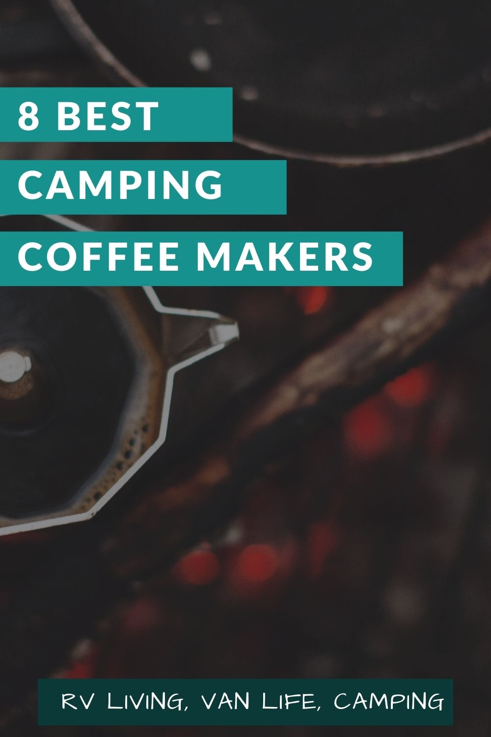 The Best Non Electric Camping Coffee Makers for Campervans, RVs & Camping for pinterest